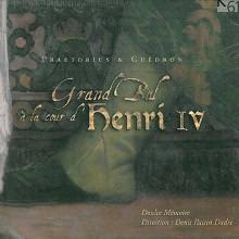 Grand Bal à la Cour d'Henri IV