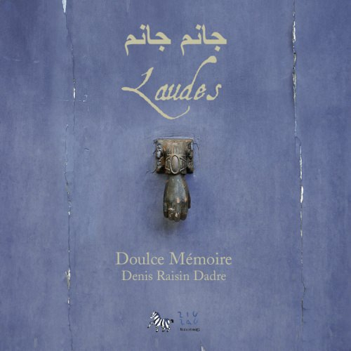 Laudes — Doulce Mémoire