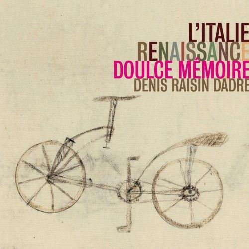 L'Italie renaissance — Doulce Mémoire