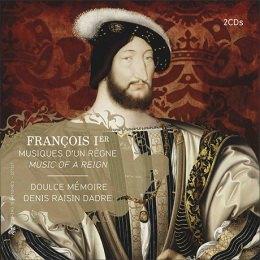 François Ier, musiques d'un règne