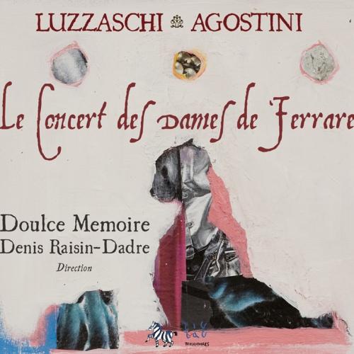 Le Concert secret des Dames de Ferrare — Doulce Mémoire