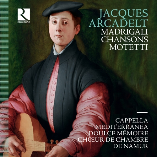 Jacques Arcadelt – chansons — Doulce Mémoire