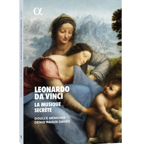 Leonardo da Vinci, the hidden music — Doulce Mémoire