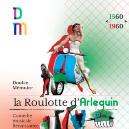 NEW : La Roulotte d'Arlequin