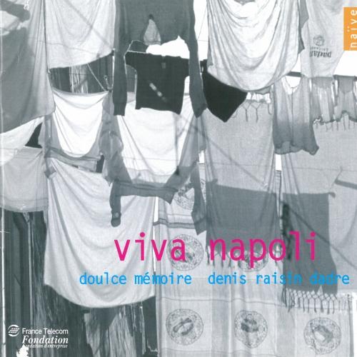 Viva Napoli — Doulce Mémoire