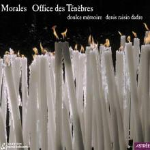 Morales – Office des Ténèbres