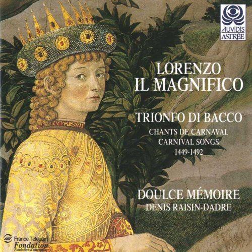 Lorenzo Il Magnifico – chants de carnaval — Doulce Mémoire