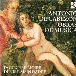 Antonio de Cabezón – Obras de Musica