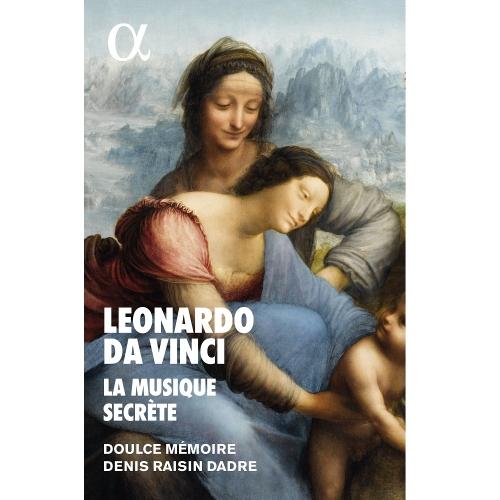Leonardo da Vinci, la musique secrète — Doulce Mémoire